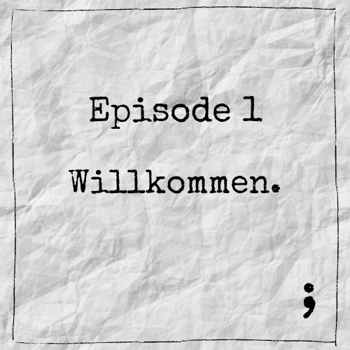 Episode 1 – Um was geht's bei strich;punkt?