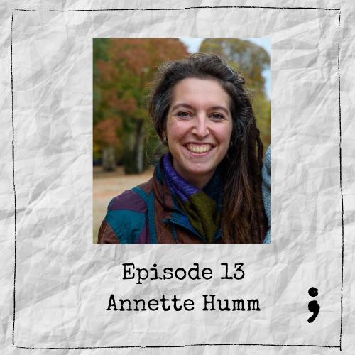 Episode 13 – Annette Humm