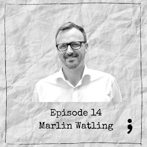 Episode 14 – Marlin Watling