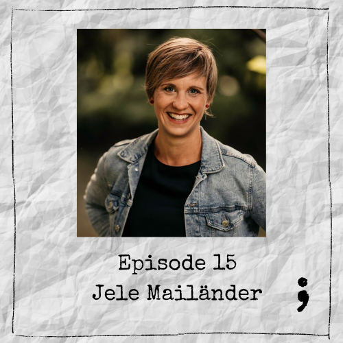 Episode 15 – Jele Mailänder