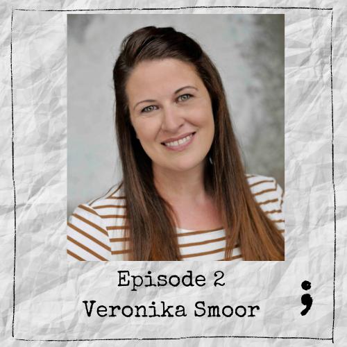 Episode 2 – Veronika Smoor